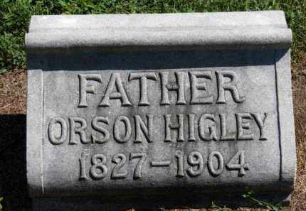 HIGLEY, ORSON - Erie County, Ohio | ORSON HIGLEY - Ohio Gravestone Photos