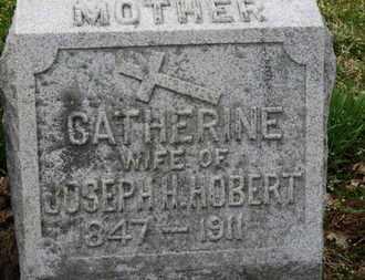 HOBERT, CATHERINE - Erie County, Ohio | CATHERINE HOBERT - Ohio Gravestone Photos