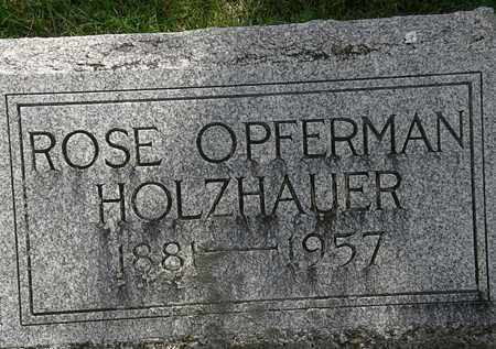 OPFERMAN HOLZHAUER, ROSE - Erie County, Ohio | ROSE OPFERMAN HOLZHAUER - Ohio Gravestone Photos