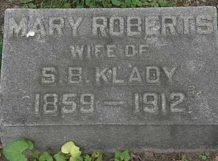 ROBERTS KLADY, MARY - Erie County, Ohio | MARY ROBERTS KLADY - Ohio Gravestone Photos