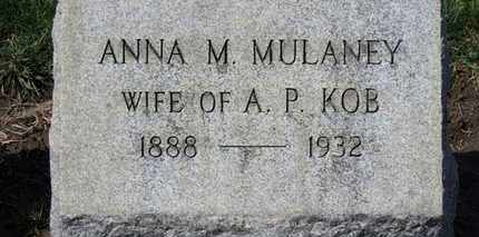 MULANEY KOB, ANNA M. - Erie County, Ohio | ANNA M. MULANEY KOB - Ohio Gravestone Photos