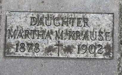 KRAUSE, MARTHA M. - Erie County, Ohio | MARTHA M. KRAUSE - Ohio Gravestone Photos
