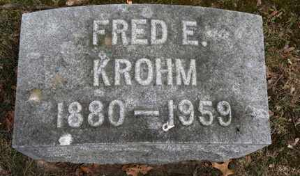 KROHM, FRED E. - Erie County, Ohio | FRED E. KROHM - Ohio Gravestone Photos