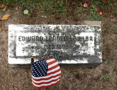 LAWLOR, EDWARD LENDEN - Erie County, Ohio | EDWARD LENDEN LAWLOR - Ohio Gravestone Photos