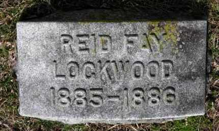 LOCKWOOD, REID FAY - Erie County, Ohio | REID FAY LOCKWOOD - Ohio Gravestone Photos