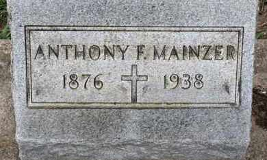 MAINZER, ANTHONY F. - Erie County, Ohio | ANTHONY F. MAINZER - Ohio Gravestone Photos