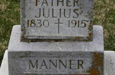 MANNER, JULIUS - Erie County, Ohio | JULIUS MANNER - Ohio Gravestone Photos
