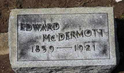 MCDERMOTT, EDWARD - Erie County, Ohio | EDWARD MCDERMOTT - Ohio Gravestone Photos