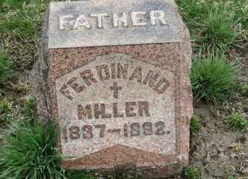 MILLER, FERDINAND - Erie County, Ohio | FERDINAND MILLER - Ohio Gravestone Photos