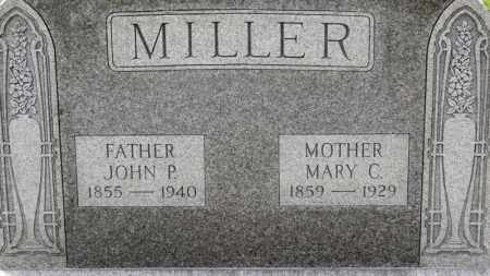MILLER, JOHN P. - Erie County, Ohio | JOHN P. MILLER - Ohio Gravestone Photos