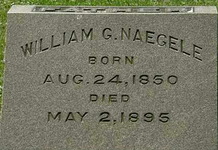NAEGELE, WILLIAM G. - Erie County, Ohio | WILLIAM G. NAEGELE - Ohio Gravestone Photos