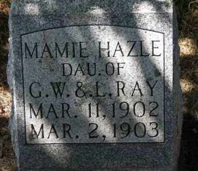 RAY, MAMIE HAZLE - Erie County, Ohio | MAMIE HAZLE RAY - Ohio Gravestone Photos