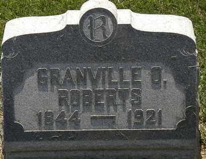 ROBERTS, GRANVILLE O. - Erie County, Ohio | GRANVILLE O. ROBERTS - Ohio Gravestone Photos