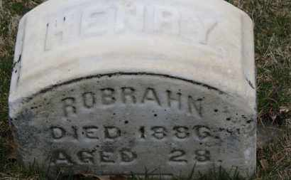 ROBRAHN, HENRY - Erie County, Ohio | HENRY ROBRAHN - Ohio Gravestone Photos