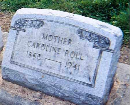 ROLL, CAROLINE - Erie County, Ohio | CAROLINE ROLL - Ohio Gravestone Photos