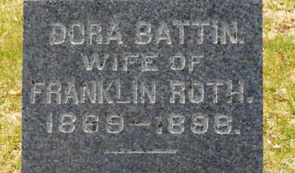BATTIN ROTH, DORA - Erie County, Ohio | DORA BATTIN ROTH - Ohio Gravestone Photos