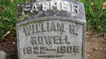 ROWELL, WILLIAM H. - Erie County, Ohio | WILLIAM H. ROWELL - Ohio Gravestone Photos