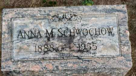 SCHWOCHOW, ANNA M. - Erie County, Ohio | ANNA M. SCHWOCHOW - Ohio Gravestone Photos