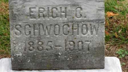 SCHWOCHOW, ERICH C. - Erie County, Ohio | ERICH C. SCHWOCHOW - Ohio Gravestone Photos
