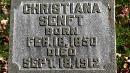 SENFT, CHRISTIANA - Erie County, Ohio | CHRISTIANA SENFT - Ohio Gravestone Photos