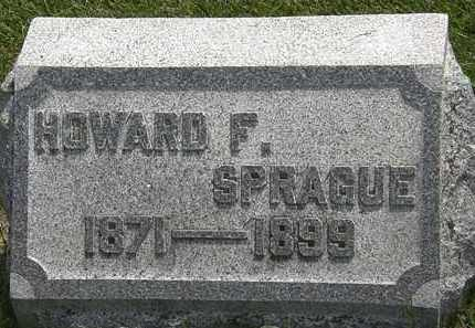 SPRAGUE, HOWARD F. - Erie County, Ohio | HOWARD F. SPRAGUE - Ohio Gravestone Photos