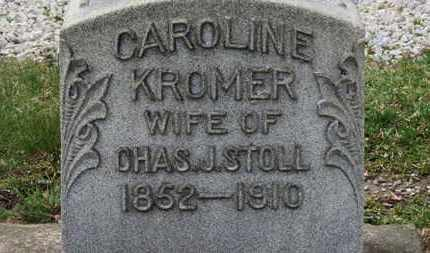 KROMER STOLL, CAROLINE - Erie County, Ohio | CAROLINE KROMER STOLL - Ohio Gravestone Photos