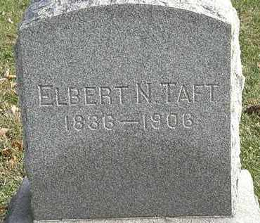 TAFT, ELBERT N. - Erie County, Ohio | ELBERT N. TAFT - Ohio Gravestone Photos