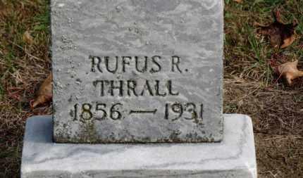 THRALL, RUFUS R. - Erie County, Ohio   RUFUS R. THRALL - Ohio Gravestone Photos