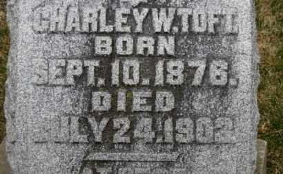 TOFT, CHARLEY W. - Erie County, Ohio   CHARLEY W. TOFT - Ohio Gravestone Photos