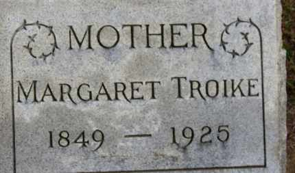 TROIKE, MARGARET - Erie County, Ohio | MARGARET TROIKE - Ohio Gravestone Photos