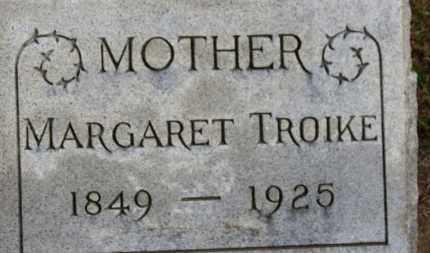 TROIKE, MARGARET - Erie County, Ohio | MARGARET TROIKE - Ohio Gravestone Photos