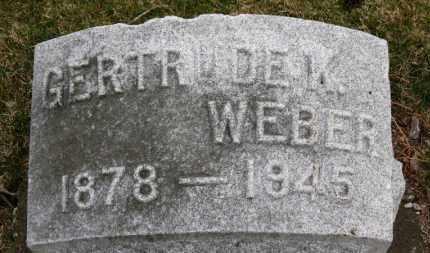 WEBER, GERTRUDE K. - Erie County, Ohio | GERTRUDE K. WEBER - Ohio Gravestone Photos