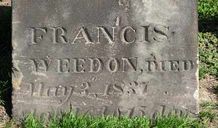 WEEDON, FRANCIS - Erie County, Ohio | FRANCIS WEEDON - Ohio Gravestone Photos