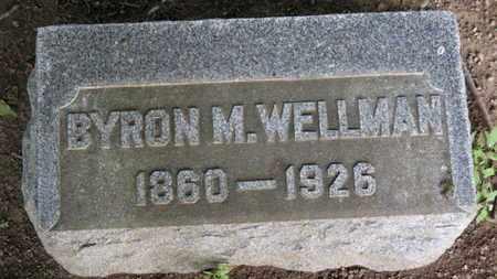 WELLMAN, BYRON M. - Erie County, Ohio | BYRON M. WELLMAN - Ohio Gravestone Photos
