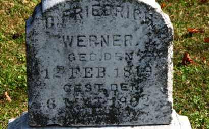 WERNER, G. FREDERICH - Erie County, Ohio | G. FREDERICH WERNER - Ohio Gravestone Photos