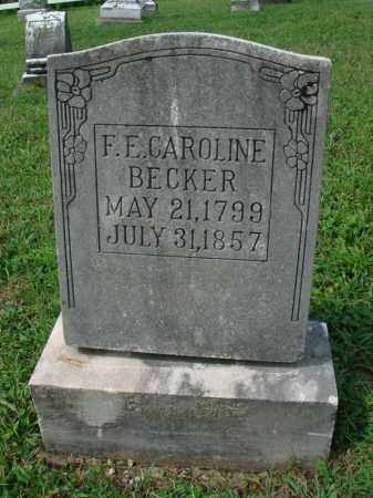 BECKER, F. E. CAROLINE - Fairfield County, Ohio | F. E. CAROLINE BECKER - Ohio Gravestone Photos