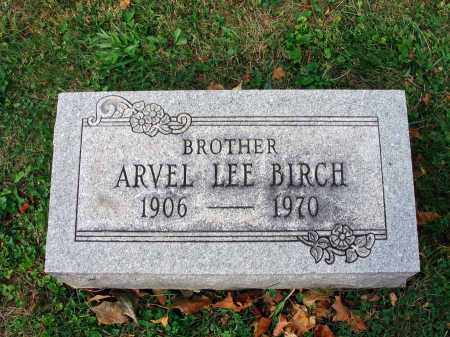 BIRCH, ARVEL LEE - Fairfield County, Ohio | ARVEL LEE BIRCH - Ohio Gravestone Photos