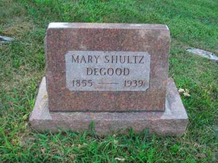 SHULTZ DEGOOD, MARY - Fairfield County, Ohio | MARY SHULTZ DEGOOD - Ohio Gravestone Photos