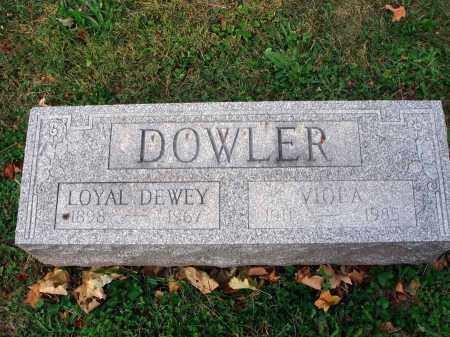 DOWLER, LOYAL DEWEY - Fairfield County, Ohio | LOYAL DEWEY DOWLER - Ohio Gravestone Photos