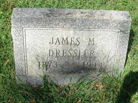 DRESSLER, JAMES M. - Fairfield County, Ohio | JAMES M. DRESSLER - Ohio Gravestone Photos