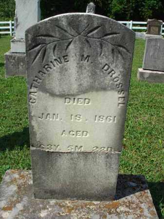 DROSSEL, CATHARINE M. - Fairfield County, Ohio | CATHARINE M. DROSSEL - Ohio Gravestone Photos