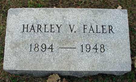 FALER, HARLEY V. - Fairfield County, Ohio | HARLEY V. FALER - Ohio Gravestone Photos
