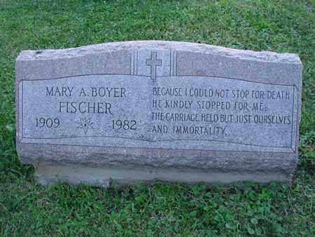 BOYER FISCHER, MARY A. - Fairfield County, Ohio | MARY A. BOYER FISCHER - Ohio Gravestone Photos