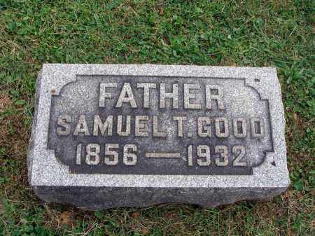 GOOD, SAMUEL T. - Fairfield County, Ohio | SAMUEL T. GOOD - Ohio Gravestone Photos