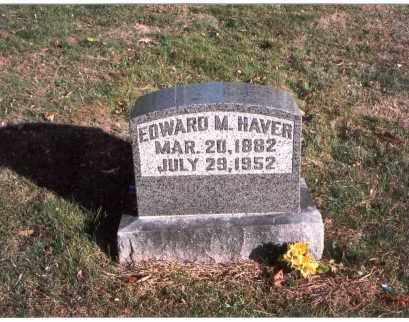 HAVER, EDWARD M. - Fairfield County, Ohio | EDWARD M. HAVER - Ohio Gravestone Photos