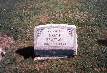 HEWETSON, MARY P. - Fairfield County, Ohio | MARY P. HEWETSON - Ohio Gravestone Photos