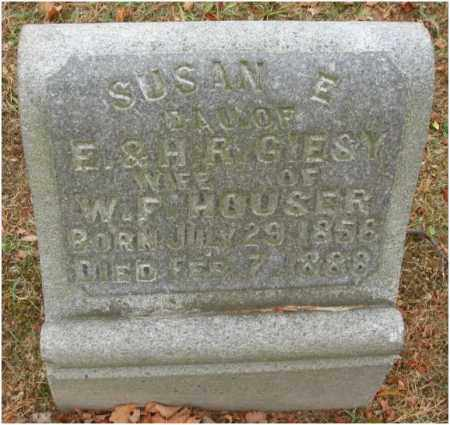 GIESY HOUSER, SUSAN E. - Fairfield County, Ohio | SUSAN E. GIESY HOUSER - Ohio Gravestone Photos