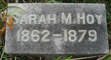 HOY, SARAH M. - Fairfield County, Ohio | SARAH M. HOY - Ohio Gravestone Photos