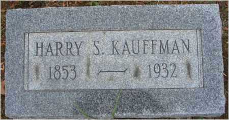 KAUFFMAN, HARRY S. - Fairfield County, Ohio | HARRY S. KAUFFMAN - Ohio Gravestone Photos
