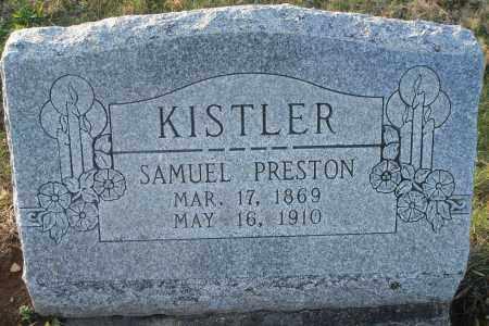 KISTLER, SAMUEL PRESTON - Fairfield County, Ohio | SAMUEL PRESTON KISTLER - Ohio Gravestone Photos